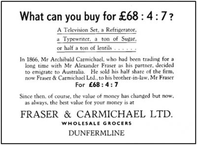 Advert used by Fraser & Carmichael in 1959 to illustrate Alexander Fraser's buy-out in 1866