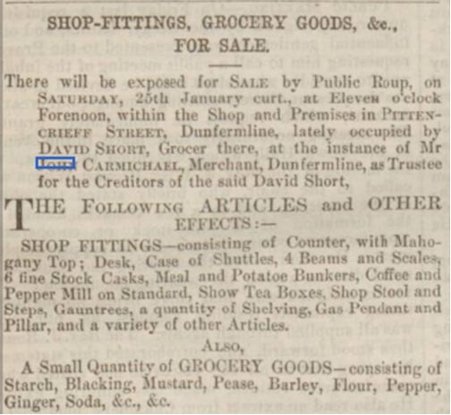 This advertisement for the sale of David Short's shop fittings and stock appeared in the Dunfermline Press of 23 January 1862